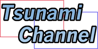 Welcome to Tsunami Channel